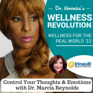 32: Control Your Thoughts & Emotions with Dr. Marcia Reynolds