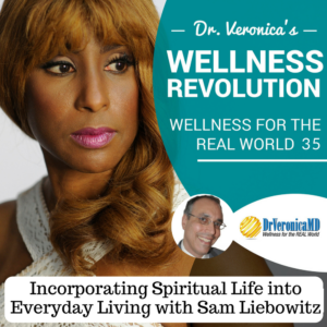 Incorporating Spiritual Life into Everyday Living with Sam Liebowitz